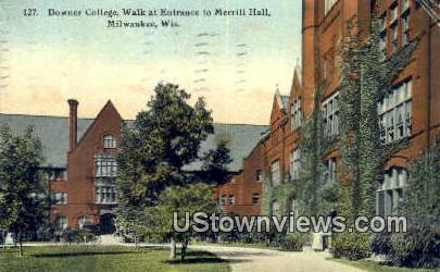 Downer College, Merrill Hall - MIlwaukee, Wisconsin WI Postcard
