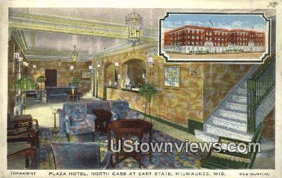 Plaza Hotel - MIlwaukee, Wisconsin WI Postcard