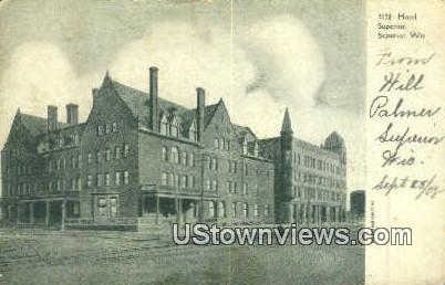 Hotel Superior - Wisconsin WI Postcard