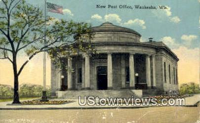 New Post Office - Waukesha, Wisconsin WI Postcard