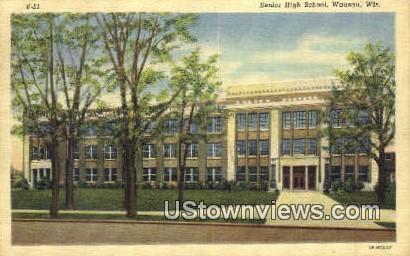 Senior High School - Wausau, Wisconsin WI Postcard