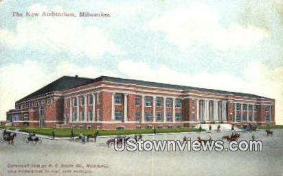 New Auditorium - MIlwaukee, Wisconsin WI Postcard