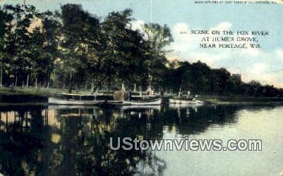 Fox River, Hume's Grove - Portage, Wisconsin WI Postcard