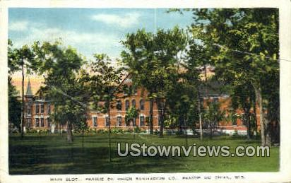 Praire du Chien Sanitarium Co - Wisconsin WI Postcard