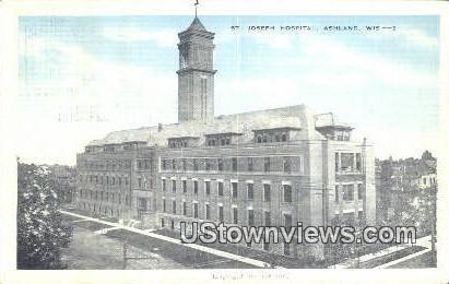 Joseph Hospital - Ashland, Wisconsin WI Postcard