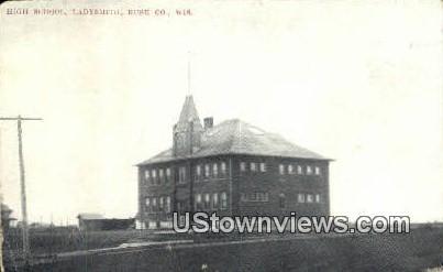 High School, Ladysmith - Rusk Co, Wisconsin WI Postcard