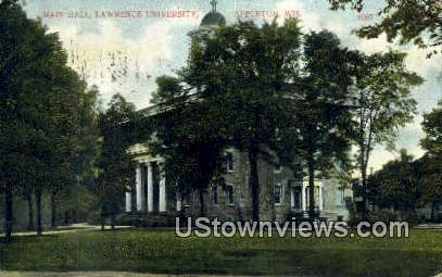 Main Hall, Lawrence University - Appleton, Wisconsin WI Postcard