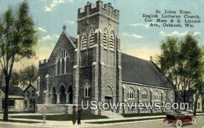 St Johns Evan English Lutheran Church - Oshkosh, Wisconsin WI Postcard