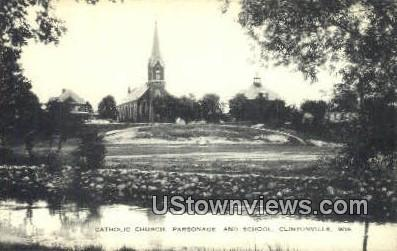 Catholic Church, Parsonage & School - Clintonville, Wisconsin WI Postcard