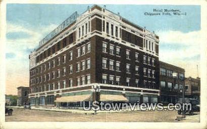 Hotel Northern - Chippewa Falls, Wisconsin WI Postcard