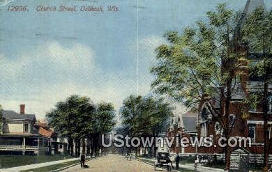 Church Street - Oshkosh, Wisconsin WI Postcard