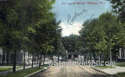 Fourth Street - Wausau, Wisconsin WI Postcard