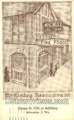 McKinley Restourant - MIlwaukee, Wisconsin WI Postcard