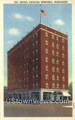 Hotel Dayton - Kenosha, Wisconsin WI Postcard
