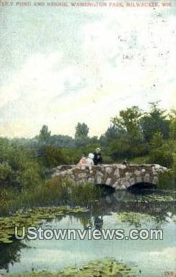 Lily Pond & Bridge, Washington Park - MIlwaukee, Wisconsin WI Postcard