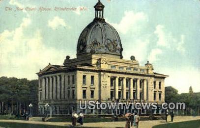 new Court House - Rhinelander, Wisconsin WI Postcard