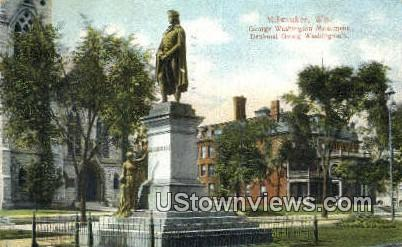 George Washington Monument - MIlwaukee, Wisconsin WI Postcard