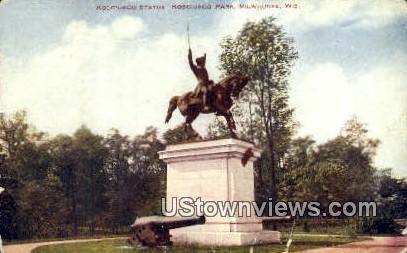 Kosciusco Statue, Park - MIlwaukee, Wisconsin WI Postcard