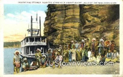 Indians, Steamer Stan Rock Amphitheatre - Dells Of The Wisconsin Postcards, Wisconsin WI Postcard