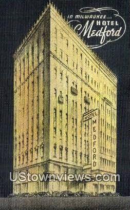 Hotel Medford - MIlwaukee, Wisconsin WI Postcard