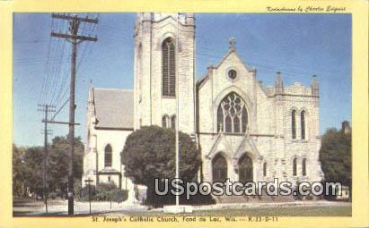 ST Joseph's Catholic Church - Fond du Lac, Wisconsin WI Postcard