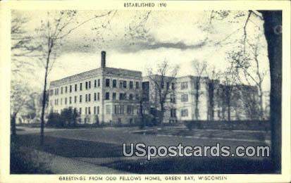 Odd Fellows Home - Green Bay, Wisconsin WI Postcard