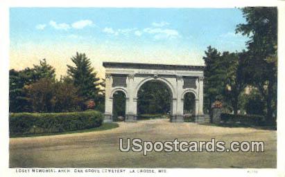 Losey Memorial Arch, Oak Grove Cemetery - La Crosse, Wisconsin WI Postcard