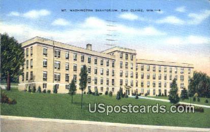 Mt Washington Sanatorium - Eau Claire, Wisconsin WI Postcard