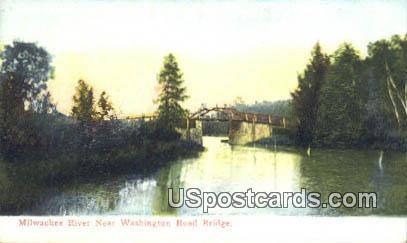 Washington Road Bridge - Milwaukee River, Wisconsin WI Postcard