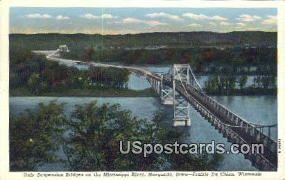 Only Suspension Bridge, Mississippi River - Prairie Du Chien, Wisconsin WI Postcard
