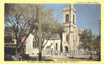St Mary's Catholic Church - Fond du Lac, Wisconsin WI Postcard