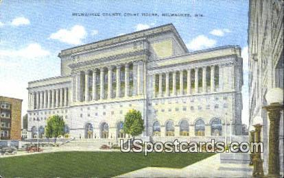 Milwaukee County Court House - Wisconsin WI Postcard