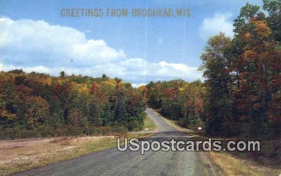 Brodhead, Wisconsin Postcard      ;      Brodhead, WI