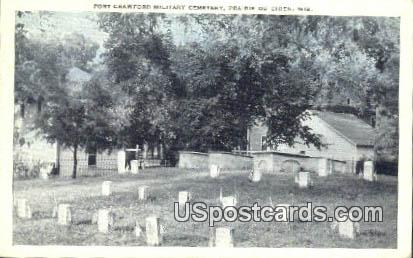 Fort Crawford Military Cemetery - Prairie Du Chien, Wisconsin WI Postcard
