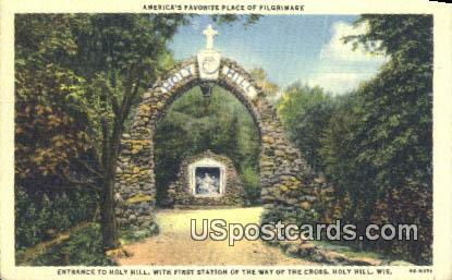 Entrance to Holy Hill - Wisconsin WI Postcard
