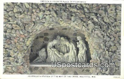 Fourteenth Station of the Way of the Cross - Holy Hill, Wisconsin WI Postcard