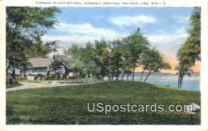 Historic Indian Mounds - Delavan Lake, Wisconsin WI Postcard