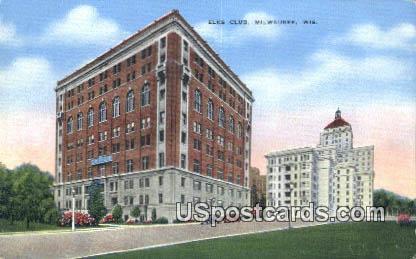 Elks Club - MIlwaukee, Wisconsin WI Postcard