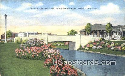 Bridge & Pavilion, Riverside Park - Beloit, Wisconsin WI Postcard