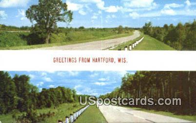 Hartford, Wisconsin Postcard      ;      Hartford, WI