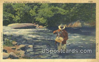 Fishing, Wolf River - Shawano, Wisconsin WI Postcard