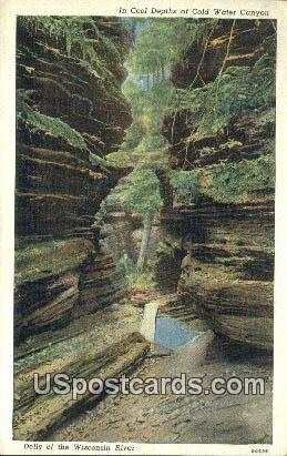 Cool Depths, Cold Water Canyon - Dells Of The Wisconsin River Postcards, Wisconsin WI Postcard