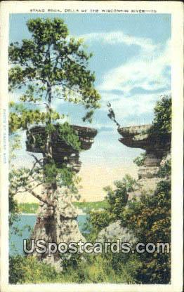 Stand Rock - Dells Of The Wisconsin River Postcards, Wisconsin WI Postcard