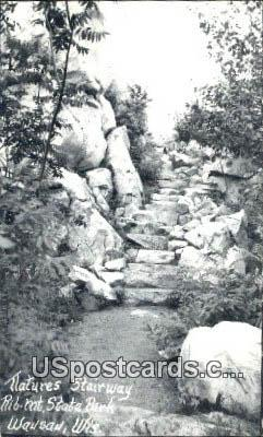 Natures Stairway, Rib Mt State Park - Wausau, Wisconsin WI Postcard