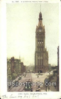 City Hall - MIlwaukee, Wisconsin WI Postcard