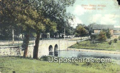 State Street Bridge - Waupaca, Wisconsin WI Postcard