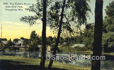 Yahara River, City Park - Stoughton, Wisconsin WI Postcard
