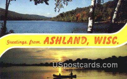 Ashland, Wis Postcard      ;      Ashland, Wisconsin