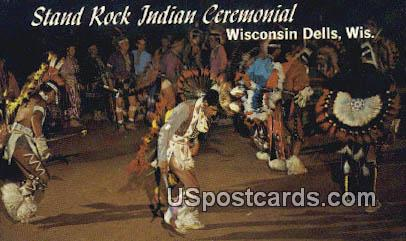 Stand Rock Indian Ceremonial - Wisconsin Dells Postcards, Wisconsin WI Postcard