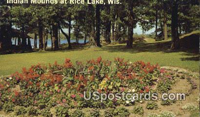 Indian Mounds - Rice Lake, Wisconsin WI Postcard